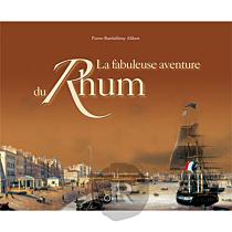 Editions Orphie - La Fabuleuse Aventure du Rhum
