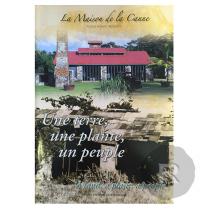 Livre - Maison de la Canne - Une terre, une plante, un peuple
