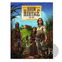 Rhum Héritage - Bande dessinée - Tome 1 - 1690-1699