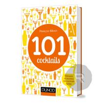 Dunod - Livre - 101 cocktails - François Monti - broché