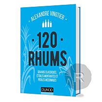 Dunod - Livre - 120 Rhums - Alexandre Vingtier
