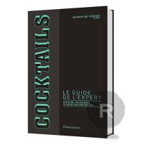 Flammarion - Cocktails - Le Guide de l'Expert - Reliure Brochée - 128 pages