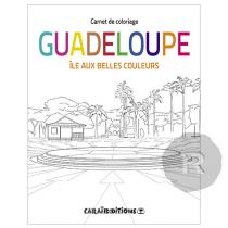 Caraibeditions - Carnet de Coloriage - Iles aux belles couleurs - Guadeloupe