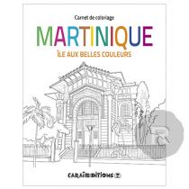 Caraibeditions - Carnet de Coloriage - Iles aux belles couleurs - Martinique